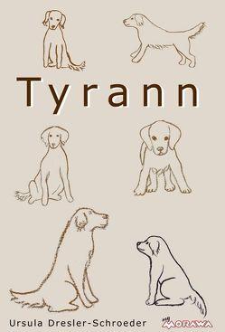 Tyrann von Dresler-Schroeder,  Ursula, Tamara