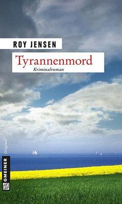 Tyrannenmord von Jensen,  Roy