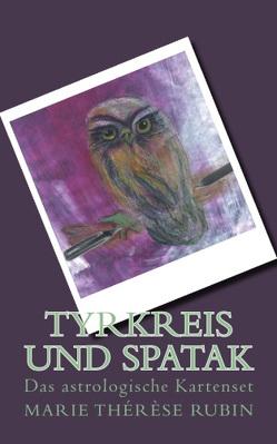 Tyrkreis und Spatak von Rubin,  Marie Thérèse