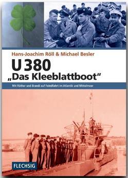 """U 380 """"Das Kleeblattboot"""" von Besler,  Michael, Röll,  Hans-Joachim"""