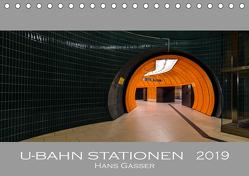 U-Bahn Stationen 2019 (Tischkalender 2019 DIN A5 quer) von Gasser - www.hansgasser.com,  Hans