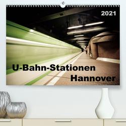 U-Bahn-Stationen Hannover (Premium, hochwertiger DIN A2 Wandkalender 2021, Kunstdruck in Hochglanz) von SchnelleWelten
