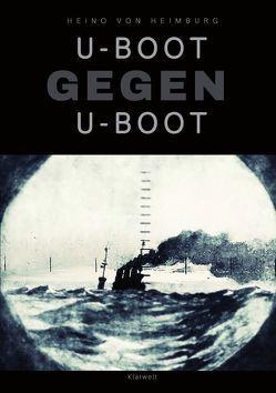 U-Boot gegen U-Boot von Heimburg,  Heino von