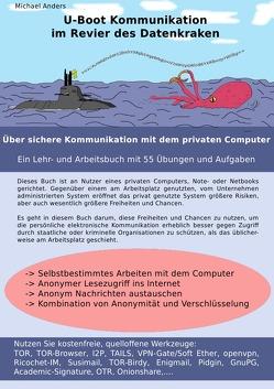 U-Boot Kommunikation im Revier des Datenkraken von Anders,  Michael