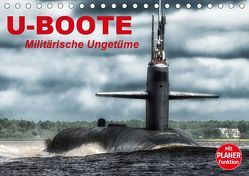 U-Boote. Militärische Ungetüme (Tischkalender 2019 DIN A5 quer) von Stanzer,  Elisabeth