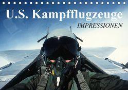 U.S. Kampfflugzeuge. Impressionen (Tischkalender 2019 DIN A5 quer) von Stanzer,  Elisabeth