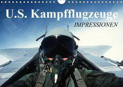 U.S. Kampfflugzeuge. Impressionen (Wandkalender 2019 DIN A4 quer) von Stanzer,  Elisabeth