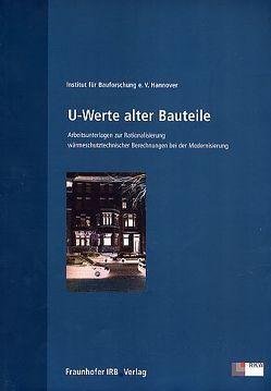 U-Werte alter Bauteile von Fraunhofer IRB Verlag, Institut f. Bauforschung e. V. Hannover