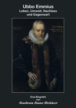 Ubbo Emmius von Dekker,  Gudrun Anne