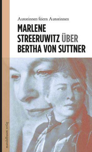 Über Bertha von Suttner von Streeruwitz,  Marlene