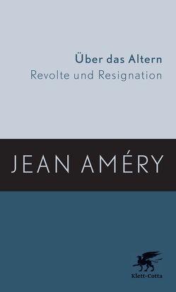 Über das Altern von Améry,  Jean