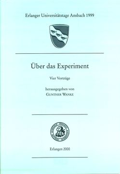 Über das Experiment von Abele-Brehm,  Andrea, Feldmann,  Klaus, Fey,  Georg H, Schlögl,  Wolfgang, Wanke,  Gunther, Wittern-Sterzel,  Renate