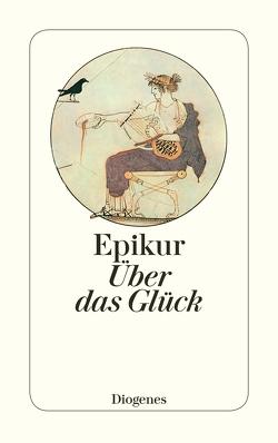 Über das Glück von Epikur, Gindro,  Séverine, Vitali,  David