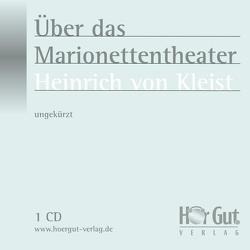 Über das Marionettentheater von Kleist,  Heinrich von, Nettekoven,  Elmar
