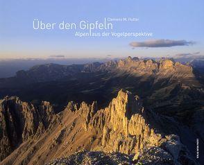 Über den Gipfeln von Hutter,  Clemens M