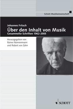 Über den Inhalt von Musik von Fritsch,  Johannes, Nonnenmann,  Rainer, Zahn,  Robert von