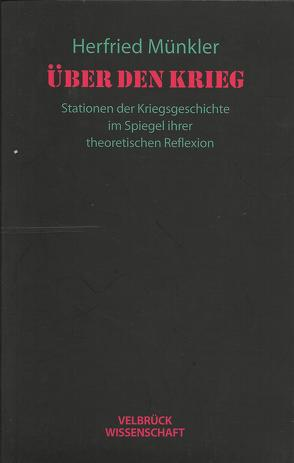 Über den Krieg von Münkler,  Herfried