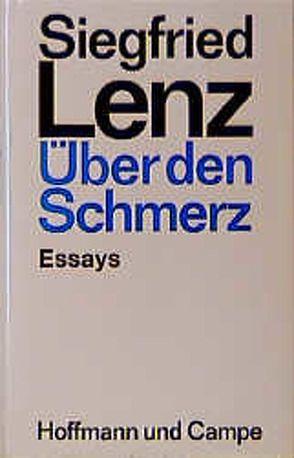 Über den Schmerz von Lenz,  Siegfried