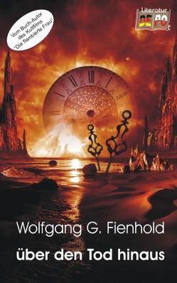 über den Tod hinaus von Fienhold,  Wolfgang G.