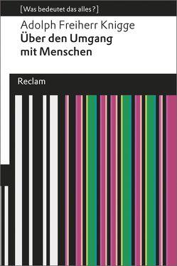 Über den Umgang mit Menschen von Göttert,  Karl-Heinz, Knigge,  Adolph Freiherr