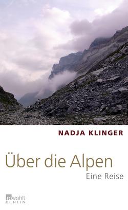 Über die Alpen von Brisinski,  Julia Spitczok von, Klinger,  Nadja