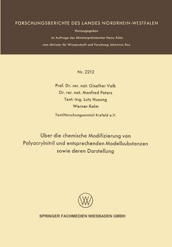 Über die chemische Modifizierung von Polyacrylnitril und entsprechenden Modellsubstanzen sowie deren Darstellung von Husung,  Lutz, Kelm,  Werner, Peters,  Manfred, Valk,  Giselher