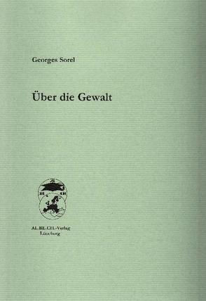 Über die Gewalt von Bolz,  Alexander, Sorel,  Georges