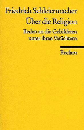 Über die Religion von Ratschow,  Carl H., Schleiermacher,  Friedrich