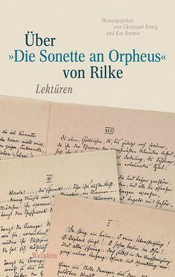 Über 'Die Sonette an Orpheus' von Rilke von Bremer,  Kai, Koenig,  Christoph