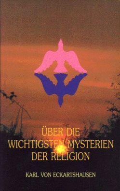 Über die wichtigsten Mysterien der Religion von Eckartshausen,  Karl von, Faivre,  Antoine
