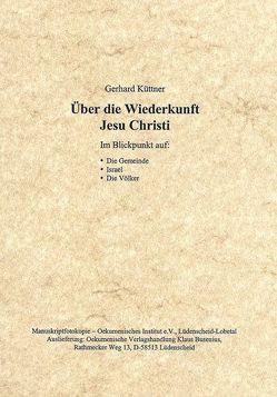 Über die Wiederkunft Jesu Christi von Küttner,  Gerhard