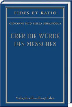 Über die Würde des Menschen von Morus,  Thomas, Pico della Mirandola,  Giovanni, Rüssel,  Herbert