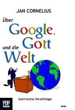 Über Google, Gott und die Welt von Barták,  Miroslav, Cornelius,  Jan