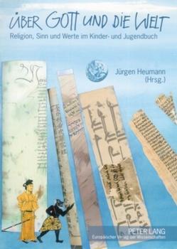 Über Gott und die Welt von Heumann,  Jürgen
