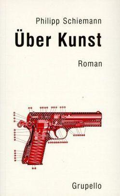 Über Kunst von Schiemann,  Philipp
