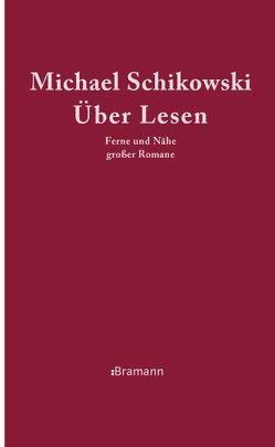 Über Lesen von Schikowski,  Michael