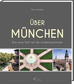 Über München von Neumeier,  Markus