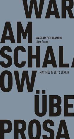 Über Prosa von Drews,  Jörg, Leupold,  Gabriele, Schalamow,  Warlam, Thun-Hohenstein,  Franziska