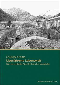 Überfahrene Lebenswelten von Schütte,  Christiane