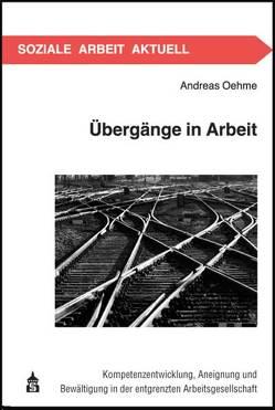 Übergänge in Arbeit von Oehme,  Andreas