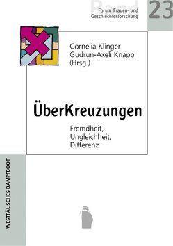 ÜberKreuzungen von Klinger,  Cornelia, Knapp,  Gudrun A