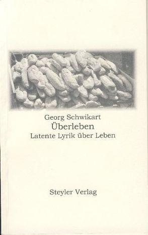 Überleben von Schwikart,  Georg