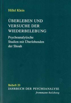 Überleben und Versuche der Wiederbelebung von Bauer,  Yehuda, Biermann,  Christoph, Klein,  Hillel, Nedelmann,  Carl, Strehlow,  Barbara