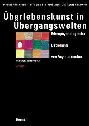 Überlebenskunst in Übergangswelten von Ninck Gbeassor,  Dorothée, Schär Sall,  Heidi, Signer,  David, Stutz,  Daniel, Wetli,  Elena
