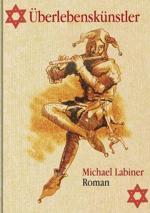 Überlebenskünstler von Labiner,  Michael