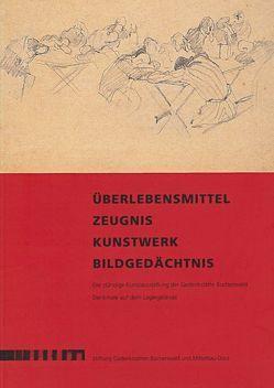 Überlebensmittel – Zeugnis – Kunstwerk – Bildgedächtnis von Härtl,  Ursula