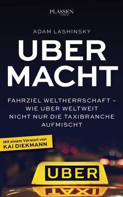 Ubermacht von Diekmann,  Kai, Lashinsky,  Adam, PLASSEN Verlag, Schulz,  Matthias