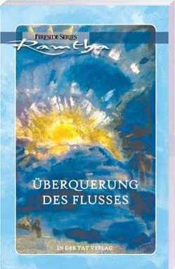 Überquerung des FLusses von Krachler,  Helga, Ramtha, , Rinderle-Tessa,  Angelika