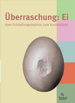 Überraschung: Ei. von Jakob,  Reinhard