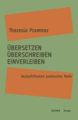 Übersetzen, Überschreiben, Einverleiben von Prammer,  Theresia